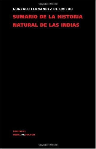 Sumario de la historia natural de las Indias (Memoria) (Spanish Edition)