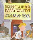 Frightful Story Of Harry Walfi (0531300080) by Floca, Brian