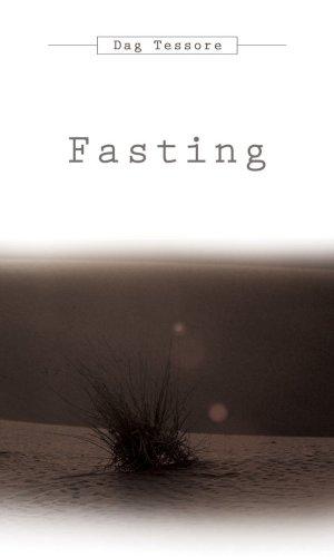 Fasting, Dag Tessore