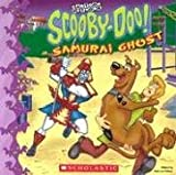 Scooby-Doo and the Samurai Ghost (Scooby-doo 8x8) (0439696445) by McCann, Jesse Leon
