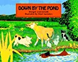 img - for Down by the Pond book / textbook / text book