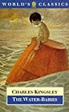 The Water-Babies (Oxford World's Classics) (0192822381) by Kingsley, Charles