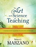 The Art and Science of Teaching: A Comprehensive Framework for Effective Instruction [Paperback]