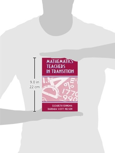 Mathematics Teachers in Transition (Studies in Mathematical Thinking and Learning Series)