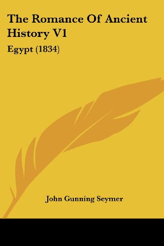 The Romance of Ancient History V1: Egypt (1834)