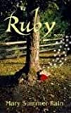 Ruby: A Novel (1571744347) by Summer Rain, Mary
