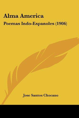 Alma America: Poemas Indo-Espanoles (1906)
