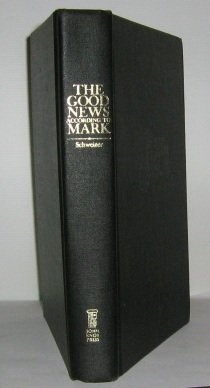 The Good News According to Mark: A Commentary on the Gospel