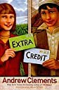Extra Credit (09) by Clements, Andrew [Hardcover (2009)]