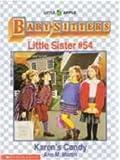 Karen's Candy (Baby-Sitters Little Sister, 54) (0590483013) by Martin, Ann M.