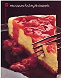 img - for Microwave Baking and Desserts (Microwave Cooking Library) book / textbook / text book