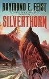 Raymond E. Feist Silverthorn (Riftwar Saga)