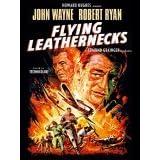 Flying Leathernecks ~ John Wayne