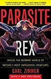 img - for Parasite Rex - Inside the Bizarre World of Nature's Most Dangerous Creatures (00) by Zimmer, Carl [Paperback (2001)] book / textbook / text book