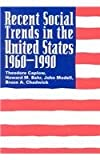 Recent Social Trends in the United States 1960-1990 (Comparative Charting of Social Change)