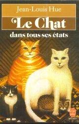 Le chat dans tous ses états par Hue