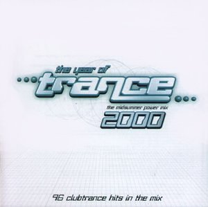 Various Artists - The Year Of Trance: The Midsummer Power Mix 2000 - Zortam Music