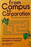 img - for From campus to corporation and the next ten years book / textbook / text book