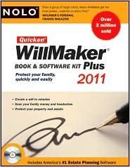 Quicken Willmaker Publisher: NOLO; 2011 edition