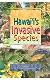 img - for Hawai'I's Invasive Species: A Guide to Invasive Plants and Animals in the Hawaiian Islands (Hawaii Biologicval Survey Handbook) book / textbook / text book