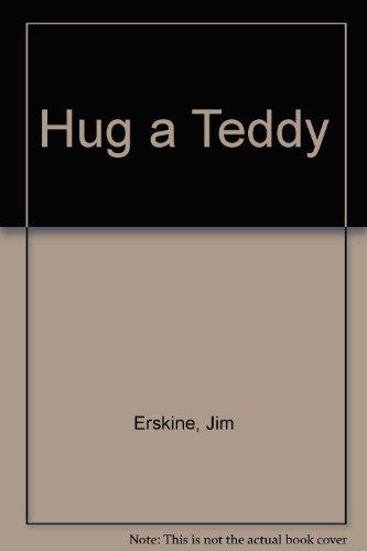 Hug a Teddy