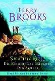 Shannara IV Die Kinder - Das Mädchen - Der Zauber - Terry Brooks
