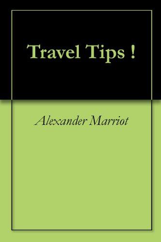Travel Tips !