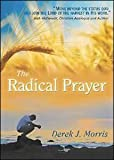 img - for The Radical Prayer (6 sermons on 2 DVDs, Video) book / textbook / text book