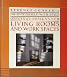 Terence Conran's Do-It-Yourself With Style Original Designs for Living Rooms and Work Spaces (0671687190) by Conran, Terence