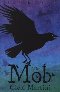 Mob (Crow Chronicles), Buch