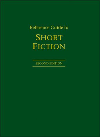 Reference Guide to Short Fiction