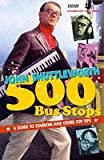 500 Bus Stops: A Guide to Stardom and Other Top Tips: Written by John Shuttleworth, 1997 Edition, (First Edition) Publisher: BBC Books [Paperback]