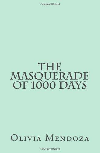 The Masquerade of 1000 Days