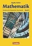 Mathematik Sekundarstufe II - Allgemeine Ausgabe 02 - Analytische Geometrie, Stochastik: Schülerbuch - Anton Bigalke, Norbert Köhler