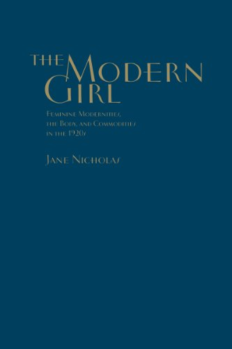 The Modern Girl (Studies in Gender and History)