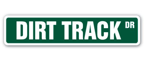 DIRT TRACK Street Sign BMX ATV trucks cars race motorcycle cycle bikes gift