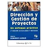 img - for Direccion y Gestion de Proyectos, Un Enfoque Practico (Spanish Edition) book / textbook / text book