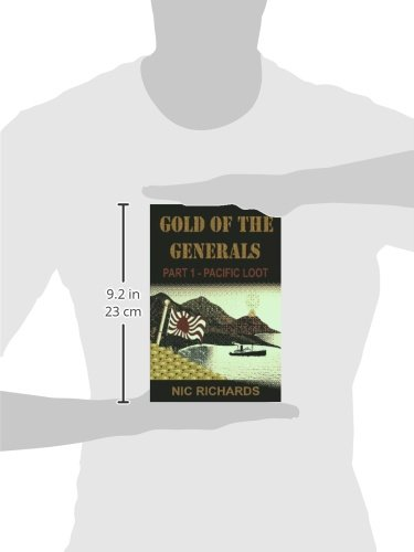 Gold of the Generals, Part 1: Pacific Loot