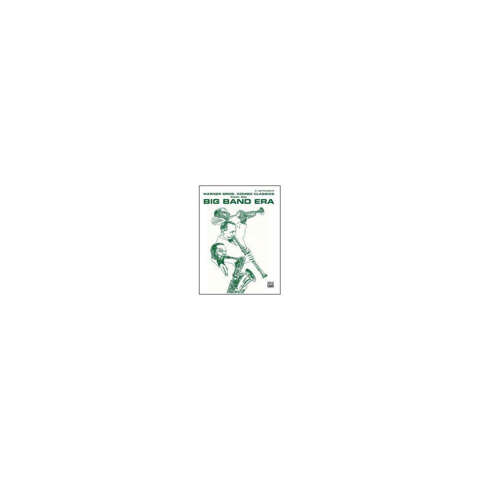 Alfred 00 WBJB9303 Warner Bros. Combo Classics from the Big Band Era