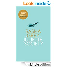 The Juliette Society (The Juliette Society Trilogy Book 1)
