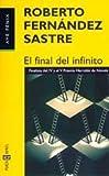 img - for El final del infinito book / textbook / text book
