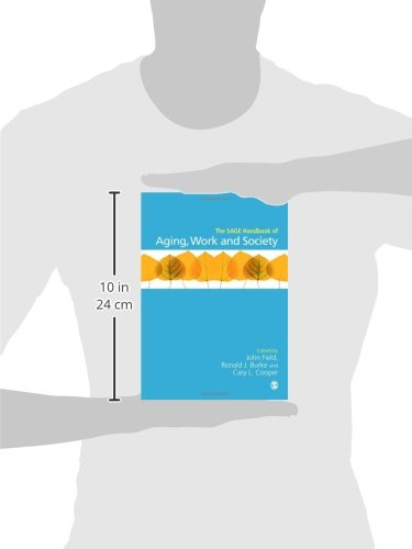 The SAGE Handbook of Aging, Work and Society (Sage Handbooks)