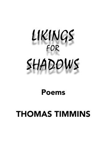 Likings for Shadows: Poems