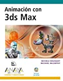 img - for Animacion con 3DS max / Animation with 3ds Max (Diseno Y Creatividad) (Spanish Edition) book / textbook / text book
