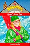 Karen's Snow Day (0590197908) by Martin, Ann M.