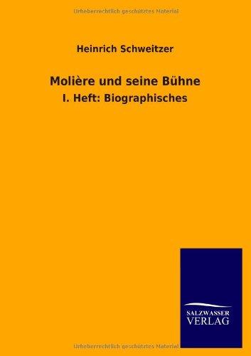 Molière und seine Bühne (German Edition)
