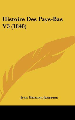 Histoire Des Pays-Bas V3 (1840)
