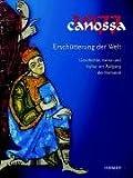 Image de Canossa 1077, Erschütterung der Welt, 2 Bde.