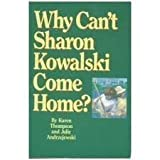 Why Cant Sharon Kowalski Come Home?