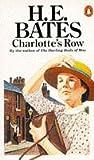 Charlotte's Row (0140087737) by H E Bates